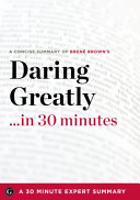 Daring Greatly    in 30 Minutes