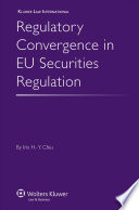Regulatory Convergence in EU Securities Regulation