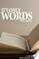 It's Only Words : 'flash fiction' for the male...