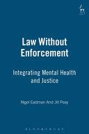 Law Without Enforcement