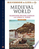 Handbook to Life in the Medieval World  3 Volume Set