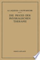 Die Praxis der Physikalischen Therapie