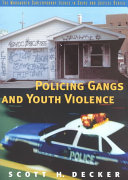 Policing Gangs and Youth Violence
