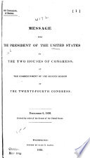 24TH CONGRESS, 2D SESSION - MESSAGE FROM THE PRESIDENT OF THE UNITED STATES, TO THE TWO HOUSES OF CONGRESS, AT THE COMMENCEMENT OF THE SECOND SESSION  OF THE TWENTY-FOURTH  CONGRESS