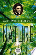 Essays by Ralph Waldo Emerson   Nature