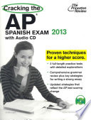 Cracking the AP Spanish Exam with Audio CD  2013 Edition