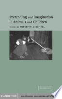 Pretending and Imagination in Animals and Children Book PDF