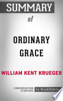 Summary of Ordinary Grace by William Kent Krueger   Conversation Starters