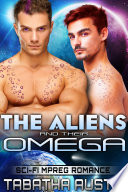 The Aliens and Their Omega  Male Pregnancy Gay Science Fiction