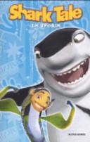 Shark tale. La storia