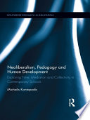 Neoliberalism  Pedagogy  and Human Development
