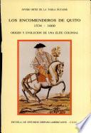 Los encomenderos de Quito, 1534-1660