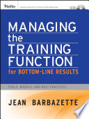Managing The Training Function For Bottom Line Results