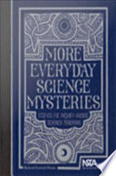 More Everyday Science Mysteries  Stories for Inquiry Based Science Teaching