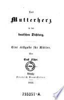 Das Mutterherz in der deutschen Dichtung