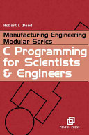 C Programming for Scientists and Engineers