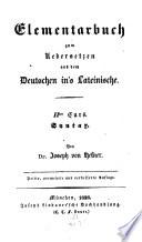 Elementarbuch zum Übersetzen aus dem Deutschen ins Lateinische