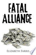 Ebook Fatal Alliance Epub Elizabeth Farris Apps Read Mobile