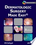 Dermatologic Surgery Made Easy