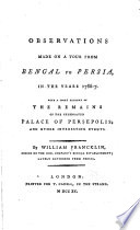 Observations Made On A Tour From Bengal To Persia In The Years 1786 7