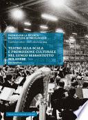 Teatro alla Scala e promozione culturale nel lungo Sessantotto milanese