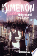 Maigret and the Loner Book PDF