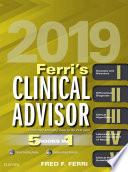 Ferri's Clinical Advisor 2019 E-Book