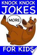 More Knock Knock Jokes For Kids