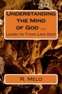 Understanding the Mind of God