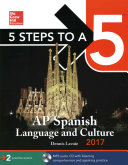 5 Steps to a 5  AP Spanish Language and Culture 2017