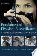 The Fundamentals Of Physical Surveillance 3rd Ed
