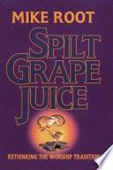 Spilt Grape Juice