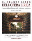 Il grande libro dell'opera lirica