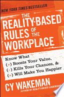 The Reality-Based Rules Of The Workplace : how to boost it more than anything...