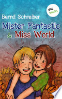 Mister Fantastic & Miss World - Band 1