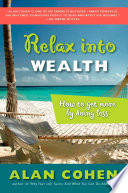 Relax Into Wealth
