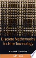 Discrete Mathematics for New Technology  Second Edition