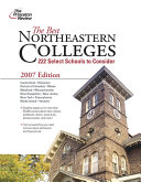 The Best Northeastern Colleges  2007 Edition