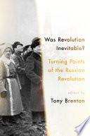 Was Revolution Inevitable