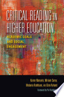 Critical Reading in Higher Education Academic Goals and Social Engagement