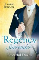 Regency Surrender  Powerful Dukes