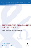 The Bible  the Reformation and the church