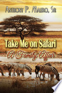 Take Me On A Safari A Family Affair