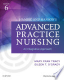 Hamric   Hanson s Advanced Practice Nursing   E Book