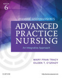 Hamric & Hanson's Advanced Practice Nursing - E-Book