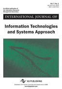 International Journal of Information Technologies and Systems Approach (IJITSA).