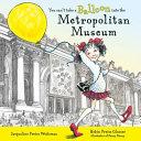 You can t take a balloon into the Metropolitan Museum