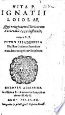 Vita Ignatii Loiolae  libris quinque comprehensa  etc