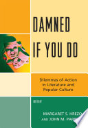 Damned If You Do : investigating complex conflicts of value in moral and...