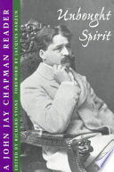 Unbought Spirit Of His Letters John Jay Chapman